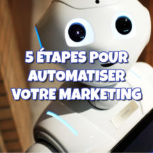 Automatiser votre marketing
